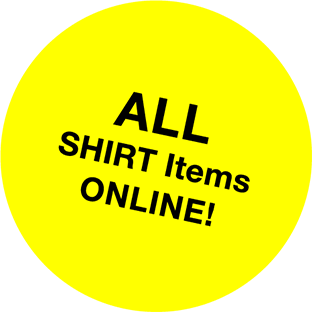 ALL SHIRT Items ONLINE!
